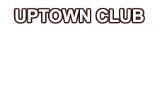 Uptown Club Entertainments